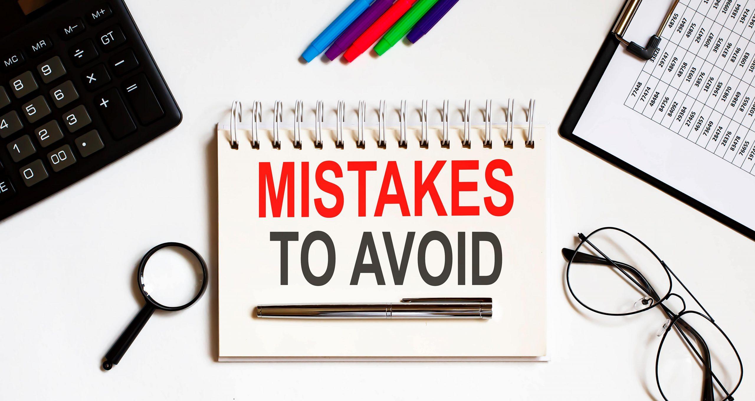 Mistakes To Avoid Written on Notepad